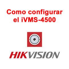 Como-configurar-el-IVMS-4500