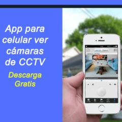 App para monitorear cámara por celular