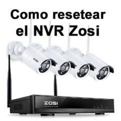 Como resetear NVR Zosi