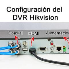 Configuración del DVR Hikvision
